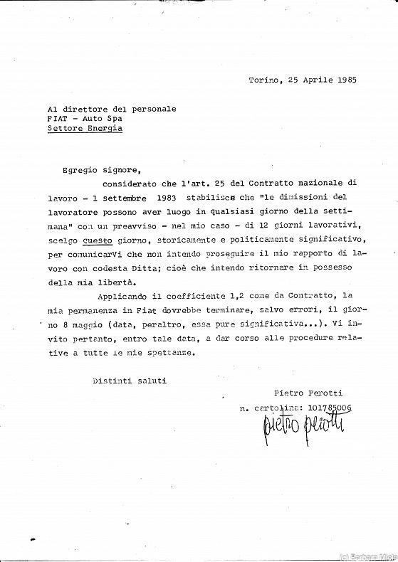 Pietro Perotti, Torino 1985 - La lettera di dimissioni di Pietro Perotti da Fiat Mirafiori, datata 25 aprile 1985