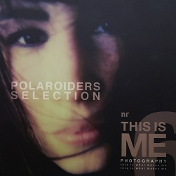 THIS IS ME - POLAROIDERS SELECTION- 2017
