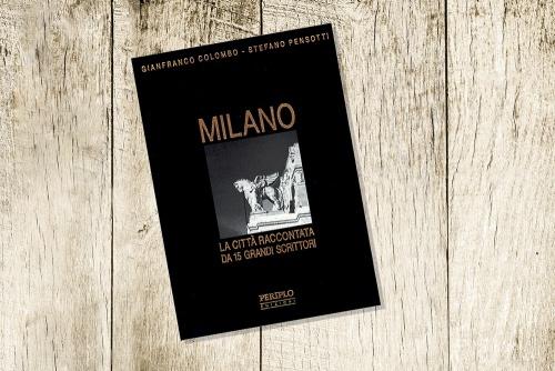 Book: Milano, La Città Raccontata Da 15 Grandi Scrittori