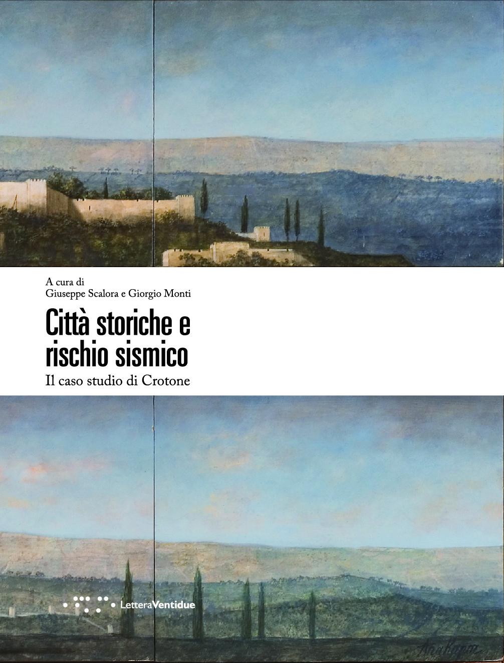 2013 - Città storiche e rischio sismico. Il caso studio di Crotone
