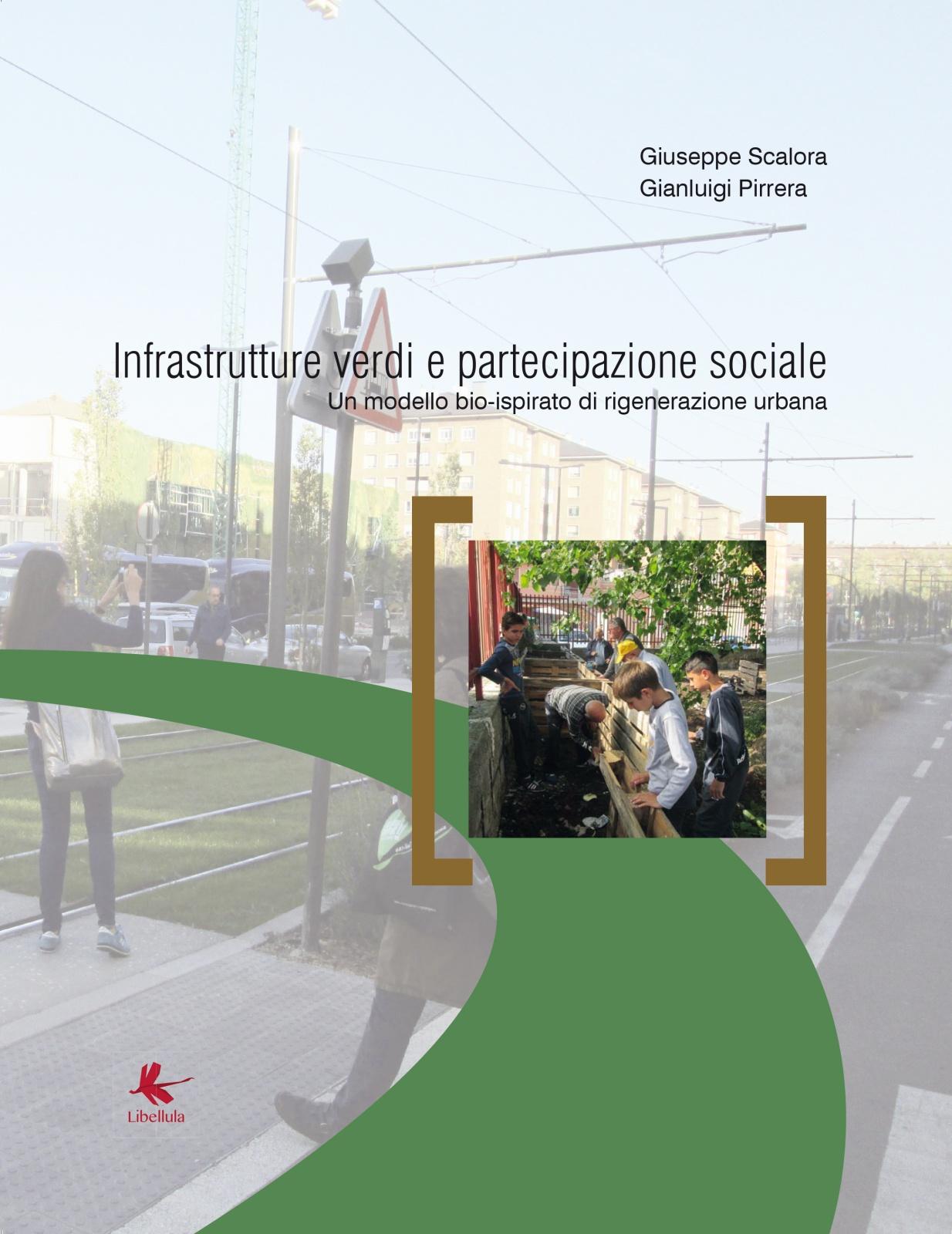 2016 - Infrastrutture verdi e partecipazione sociale.<br> Un modello bio-ispirato di rigenerazione urbana